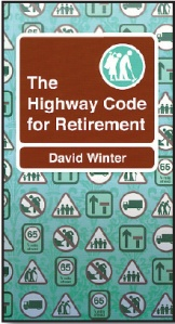 Highway code for retirement